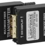 Focus sur les extendeurs DVI longue distance sur Fibre optique de LIGHTWARE