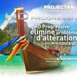 HD Progressive élimine les problèmes d'altération de la couleur