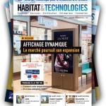 Le magazine HABITAT & TECHNOLOGIES pour les professionnels des technologies du résidentiel et du tertiaire