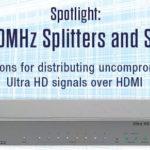 Distribuez un signal 4K UHD sans compromis !
