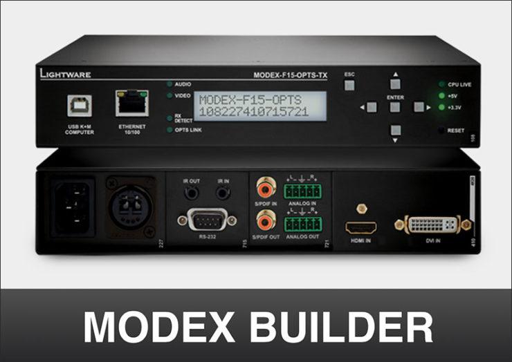 Construisez vos extenders Lightware sur mesure avec le MODEX Builder