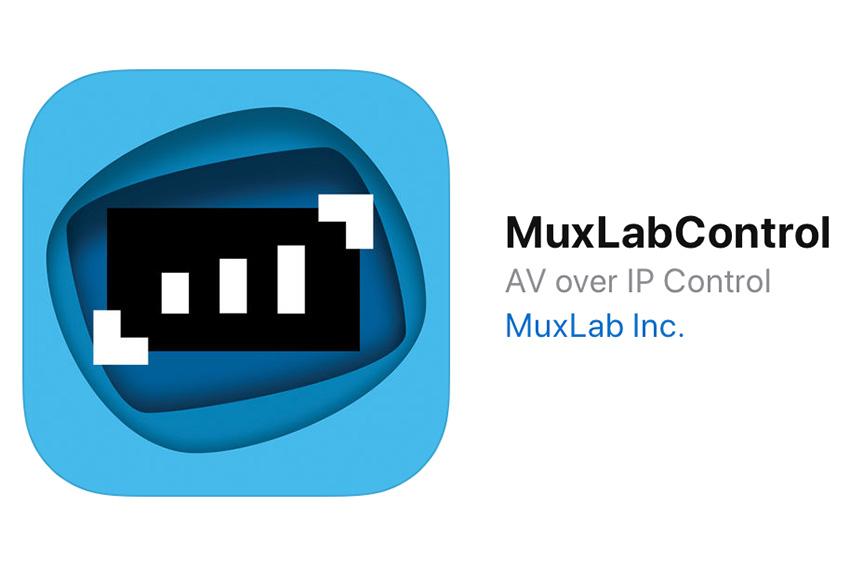 Deux mises à jour pour l'application MuxLabControl dédiée au contrôle AV sur IP