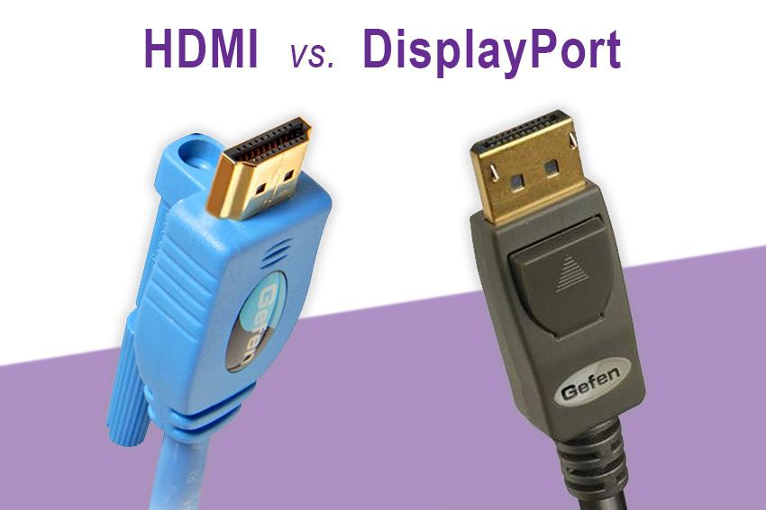 [Dossier] HDMI vs. DisplayPort : quelles différences, quels usages ?