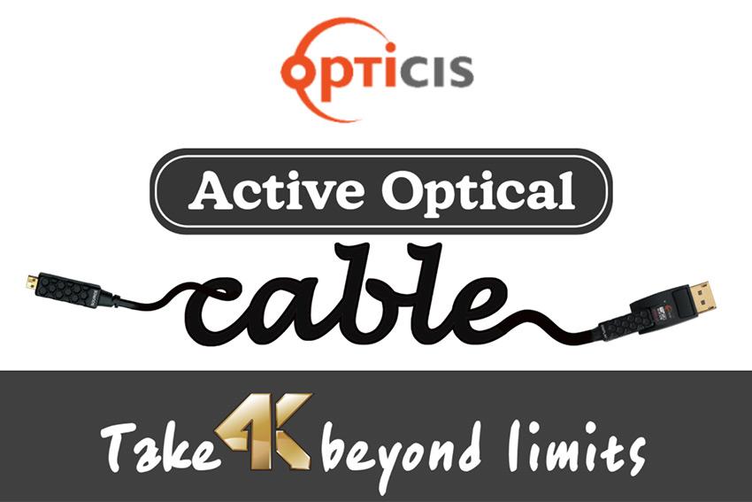 Opticis, les meilleurs cables optiques actifs en HDMI et en DisplayPort