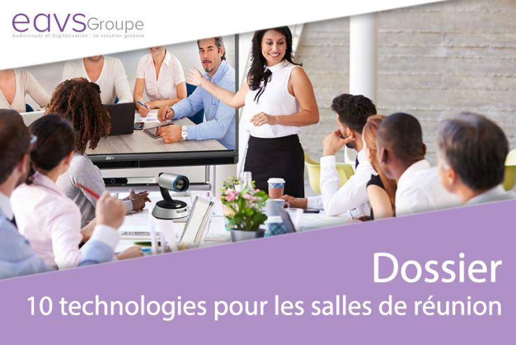 [Dossier] Les 10 produits & solutions incontournables pour vos salles de réunion