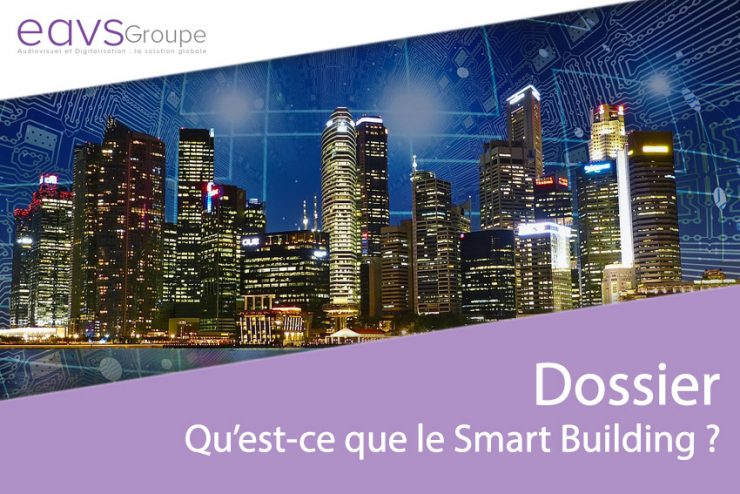 Qu'est-ce que le Smart Building ?